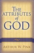 The Attributes of God eBook