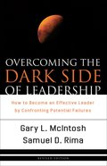 Overcoming the Dark Side of Leadership eBook