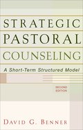 Strategic Pastoral Counseling (2nd Edition) eBook