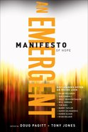 An Emergent Manifesto of Hope (Emersion: Emergent Village Resources For Communities Of Faith Series)