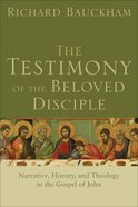 The Testimony of the Beloved Disciple eBook