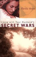 Living With Your Husband's Secret Wars eBook