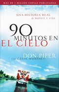 90 Minutos En El Cielo (Spa) (90 Minutes In Heaven) eBook