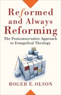 Reformed and Always Reforming (Acacia Studies In Bible And Theology Series) eBook