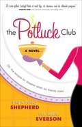The Potluck Club (#01 in Potluck Club Series) eBook