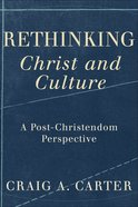 "Rethinking ""Christ and Culture"" eBook"