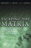 Escaping the Matrix eBook