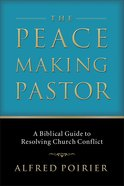 The Peace Making Pastor eBook
