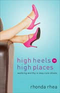 High Heels in High Places eBook