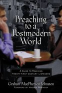 Preaching to a Postmodern World eBook