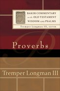 Proverbs (Baker Commentary On The Old Testament Wisdom And Psalms Series) eBook