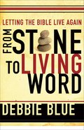 Letting the Bible Live Again: From Stone to Living Word eBook