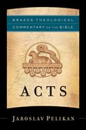 Acts (Brazos Theological Commentary On The Bible Series) eBook