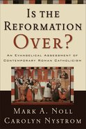 Is the Reformation Over? eBook