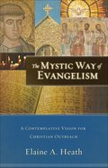 The Mystic Way of Evangelism eBook