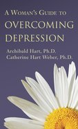 A Woman's Guide to Overcoming Depression eBook