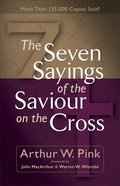 The Seven Sayings of the Saviour on the Cross eBook