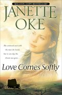 Love Comes Softly (#01 in Love Comes Softly Series) eBook