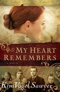 My Heart Remembers eBook