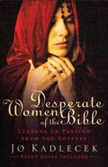 Desperate Women of the Bible eBook