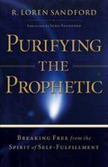 Purifying the Prophetic eBook