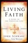 Living Faith (Participant's Guide) eBook