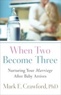 When Two Become Three eBook