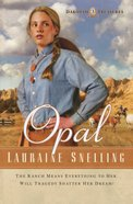 Opal (#03 in Dakotah Treasures Series) eBook