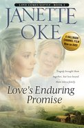 Love's Enduring Promise (2005) (#02 in Love Comes Softly Series) eBook