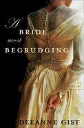 A Bride Most Begrudging eBook