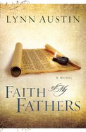 Faith of My Fathers (#04 in Chronicles Of The Kings Series) eBook