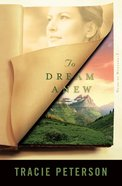 To Dream Anew (#03 in Heirs Of Montana Series) eBook