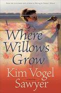 Where Willows Grow eBook