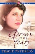 Across the Years (#02 in Desert Roses Series) eBook