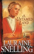 An Untamed Land (#01 in Red River North Series)
