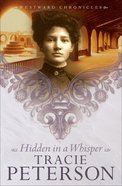 Hidden in a Whisper (#02 in Westward Chronicles Series) eBook