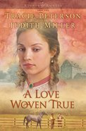 A Love Woven True (#02 in Lights Of Lowell Series)