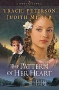 The Pattern of Her Heart (#03 in Lights Of Lowell Series) eBook