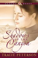 Shadows of the Canyon (#01 in Desert Roses Series) eBook