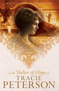 A Shelter of Hope (#01 in Westward Chronicles Series)