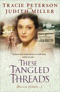 These Tangled Threads (#03 in Bells Of Lowell Series) eBook