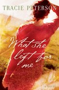 What She Left For Me eBook
