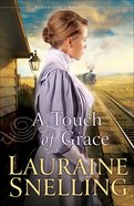 A Touch of Grace (#03 in Daughters Of Blessing Series) eBook