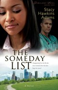 The Someday List: Disappointed By the Life She Once Wanted, Can She Hope For More? (#01 in Jubilant Soul Series)
