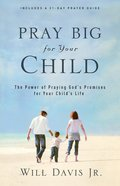 Pray Big For Your Child eBook