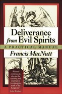 Deliverance From Evil Spirits eBook
