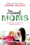 Miserly Moms (4th Edition) eBook