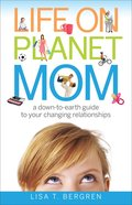 Life on Planet Mom eBook