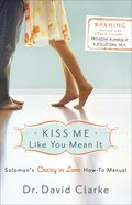Kiss Me Like You Mean It eBook
