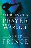 Secrets of a Prayer Warrior eBook